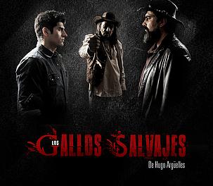 LOS GALLOS SALVAJES