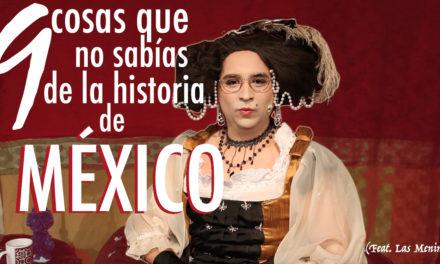 9 cosas que no sabías de la historia de México