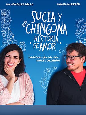 SUCIA Y MUY CHINGONA HISTORIA DE AMOR
