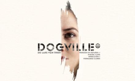 ¡Habemus cast completo de Dogville para el Helénico!