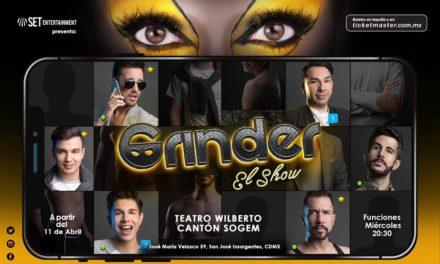 A que no veías venir: Grinder El Show